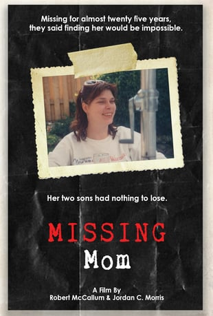 Missing Mom (Rob McCallum Films)