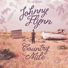 220px-Johnny_Flynn_-_Country_Mile_Album_Cover.jpg