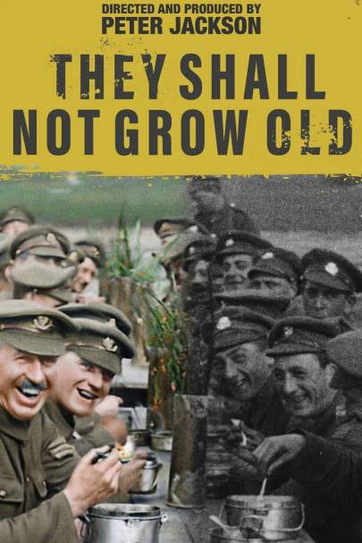 They Shall Not Grow Old